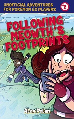 9780606396585: Following Meowth's Footprints (Turtleback School & Library Binding Edition) (Unofficial Adventures for Pokemon Go Players)