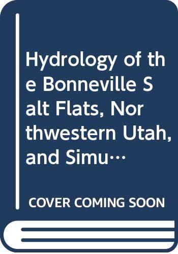 Hydrology of the Bonneville Salt Flats, Northwestern: Mason, James L.,