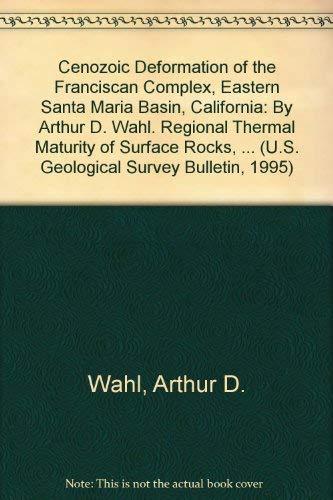 Cenozoic Deformation of the Franciscan Complex, Eastern Santa Maria Basin, California./ ...