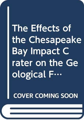 The Effects of the Chesapeake Bay Impact: Powars, David S.,