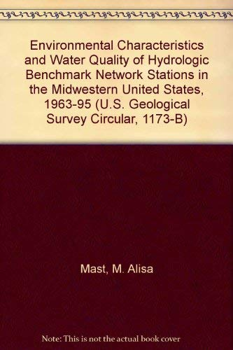 9780607926231: Environmental Characteristics and Water Quality of Hydrologic Benchmark Network Stations in the Midwestern United States, 1963-95 (U.S. Geological Survey Circular, 1173-B)