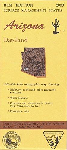 9780607969030: Arizona: Dateland : 1:100,000-scale topographic map : 30 X 60 minute series (topographic) (Surface management status)