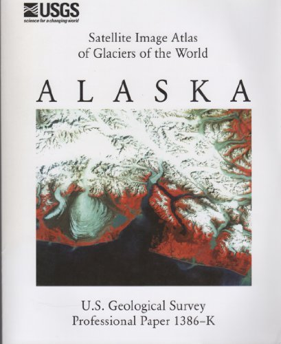 Satellite Image Atlas of Glaciers of the: Bruce F. Molnia