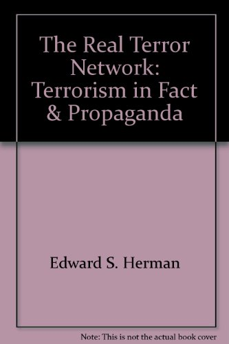 9780608004501: The Real Terror Network: Terrorism in Fact & Propaganda