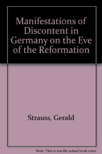 9780608050454: Manifestations of Discontent in Germany on the Eve of the Reformation