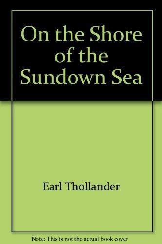 9780608060873: On the Shore of the Sundown Sea