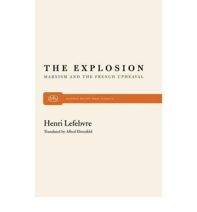 9780608131269: The Explosion: Marxism and the French Upheaval