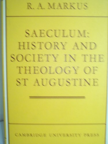 9780608157504: Saeculum History and Society in the Theology of st Augustine