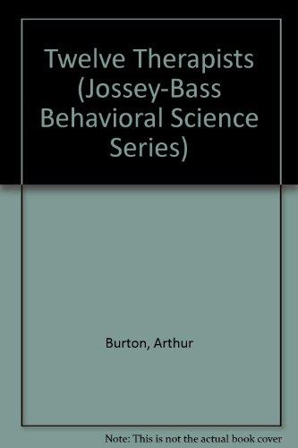 9780608170817: Twelve Therapists (Jossey-Bass Behavioral Science Series)