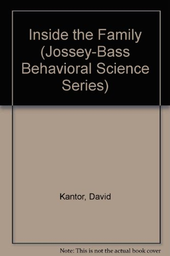 9780608215747: Inside the Family (Jossey-Bass Behavioral Science Series)