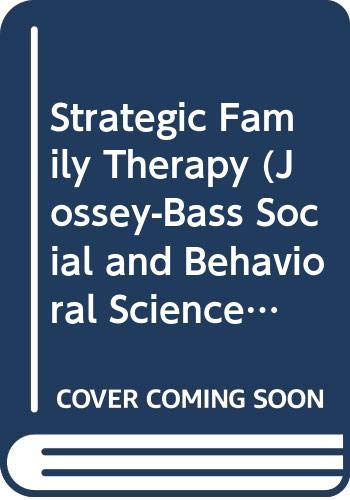 9780608216690: Strategic Family Therapy (Jossey-Bass Social and Behavioral Science Series)