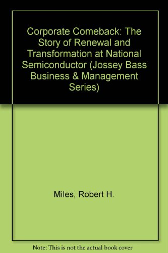 9780608262161: Corporate Comeback: The Story of Renewal and Transformation at National Semiconductor (Jossey Bass Business & Management Series)