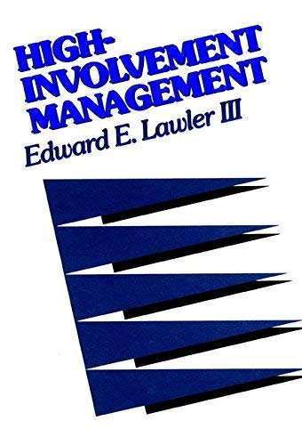 9780608262253: High-Involvement Management: Participative Strategies for Improving Organizational Performance (Jossey-Bass Management Series/Jossey-Bass Social and Behavioral Science Series)