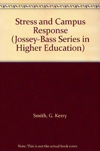 9780608309163: Stress and Campus Response (Jossey-Bass Series in Higher Education)