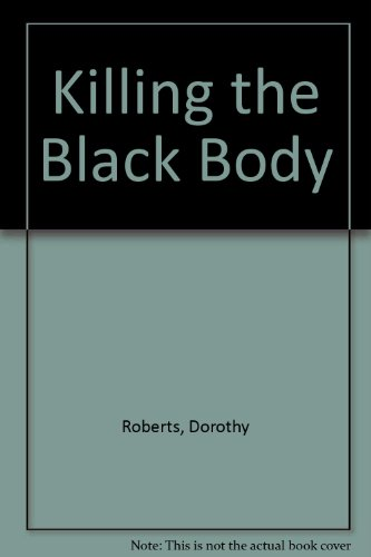 9780609000076: Killing The Black Body
