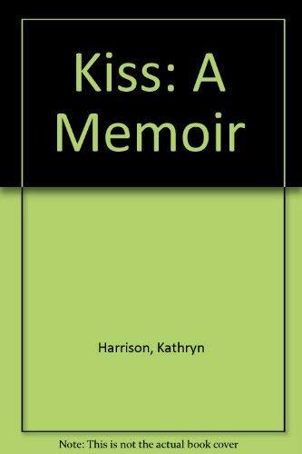 9780609000267: Kiss: A Memoir