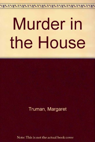 9780609000328: Murder In The House