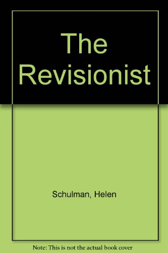 9780609000519: The Revisionist