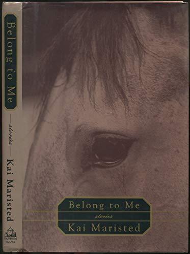 Belong To Me: Maristed, Kai