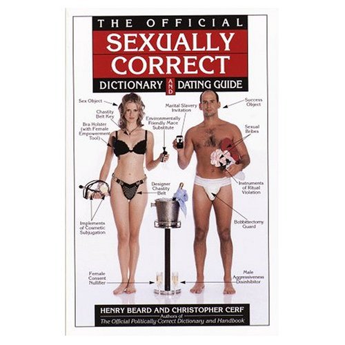 9780609000779: The Official Sexually Correct Dictionary and Dating Guide