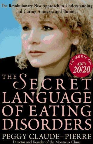 9780609000878: The Secret Language of Eating Disorders