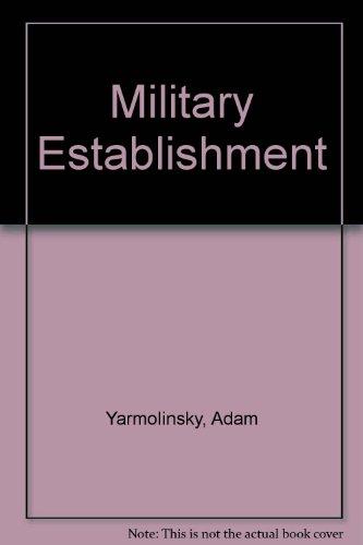 9780609025741: Military Establishment