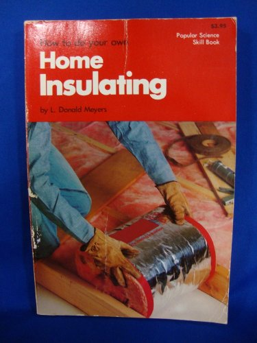 9780609064801: How to Do Your Own Home Insulating