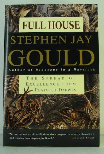 9780609500644: Full House: The Spread of Excellence from Plato to Darwin