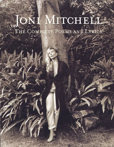 9780609600085: Joni Mitchell: The Complete Poems and Lyrics