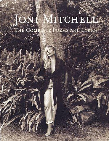 9780609600085: Joni Mitchell: The Complete Poems and Lyrics