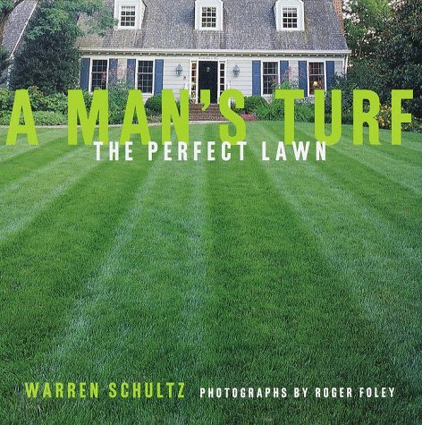 9780609600689: A Man's Turf: The Perfect Lawn