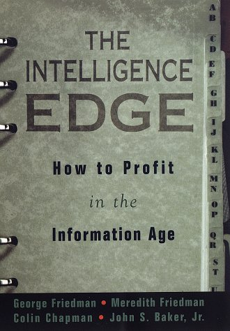 9780609600757: The Intelligence Edge: How to Profit in the Information Age