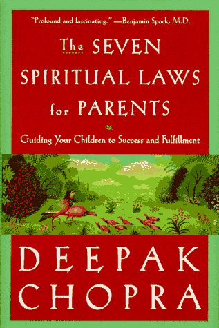 9780609600771: The Seven Spiritual Laws for Parents: Guiding Your Children to Success and Fullfilment