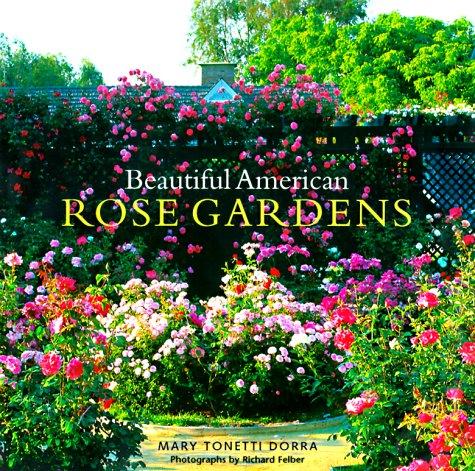 Beautiful American Rose Gardens: Dorra, Mary Tonetti