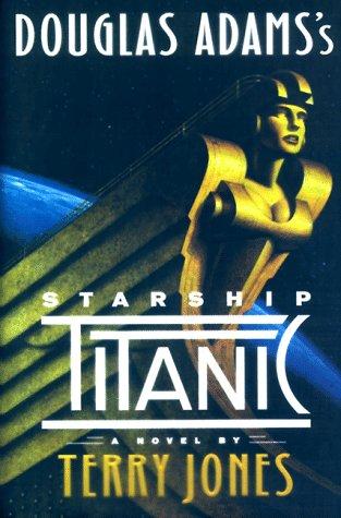 9780609601037: Douglas Adams' Starship Titanic
