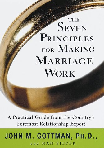 9780609601044: The Seven Principles for Making Marriage Work