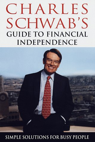 9780609601242: Charles Schwab's Guide to Financial Independence: Simple Solutions for Busy People