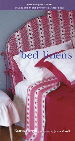 9780609601266: Bed Linens (Home Living Workbooks)