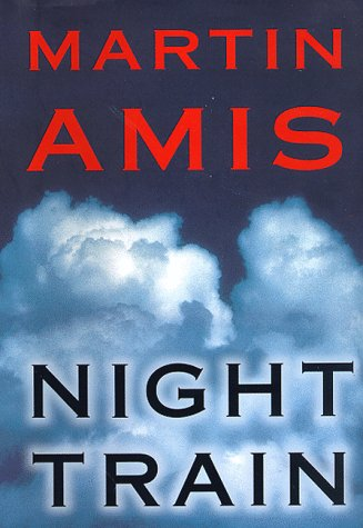 Night Train: Amis, Martin