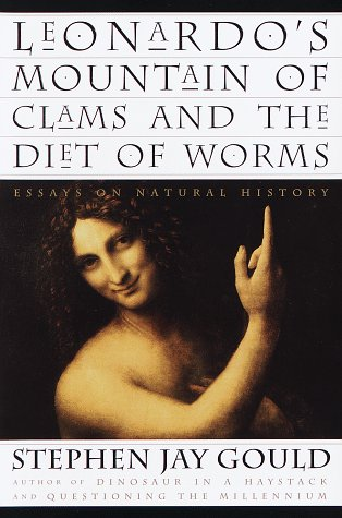 9780609601419: Leonardo's Mountain of Clams and the Diet of Worms: Essays on Natural History