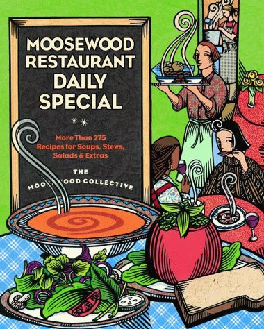 9780609601662: Moosewood Restaurant Daily Special: More Than 275 Recipes for Soups, Stews, Salads, & Extras