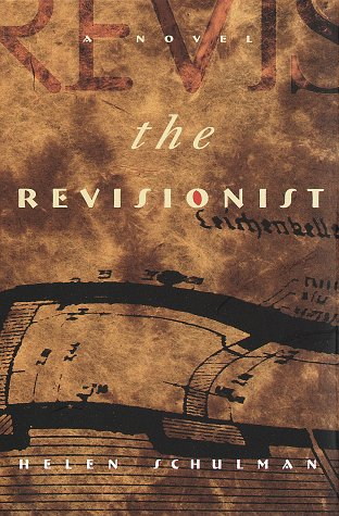 9780609602089: The Revisionist