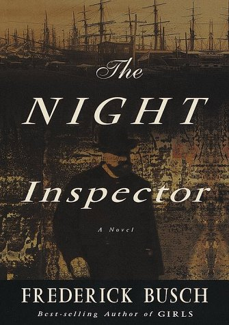 The Night Inspector: A Novel: Busch, Frederick