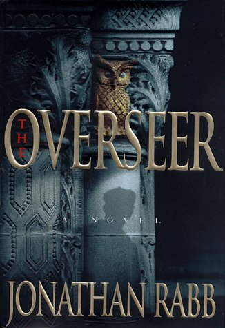 The Overseer: Jonathan Rabb
