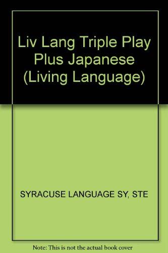 9780609602577: LL Triple Play Plus Japanese: Upgrade (Living Language)