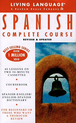 9780609602669: Spanish Complete Course: Living Language