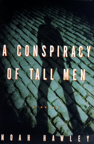 9780609602805: A Conspiracy of Tall Men