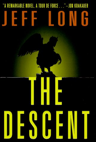 9780609602935: The Descent: A Novel