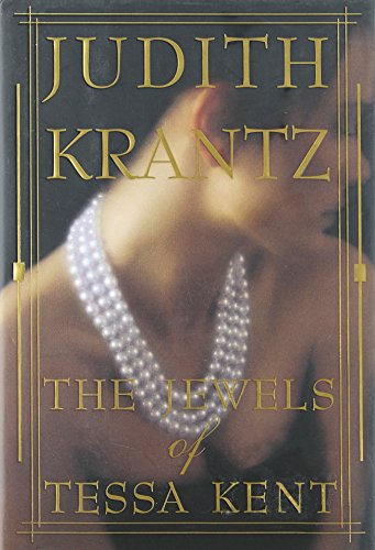 The Jewels of Tessa Kent: Krantz, Judith