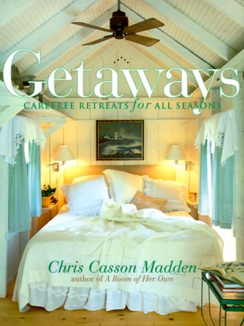 9780609603208: Getaways: Carefree Retreats for All Seasons